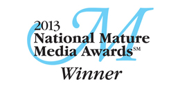 Award - National Mature Media Awards - 2013 Winner
